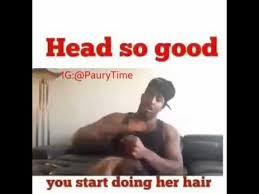 Good Head Meme - head so good youtube