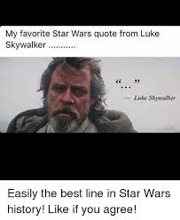 Quote Meme - 25 best memes about star wars quotes star wars quotes memes