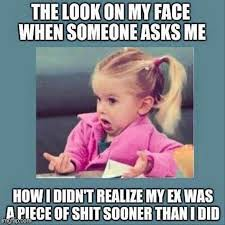 My Ex Meme - funny pictures of the day 54 pics lol pinterest funny