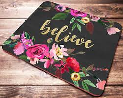 Floral Desk Accessories Inspirational Quote Believe Mouse Pad Pink Floral Office Desk