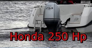 honda 250 hp outboard engine monster boat youtube