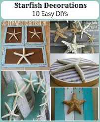 starfish decorations starfish decorations 10 easy diys pet scribbles
