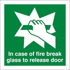 break glass door release in case of fire break glass to release door signs from key signs uk