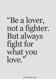 Love Best Quotes by Best 20 Fight For Love Quotes Ideas On Pinterest Romantic