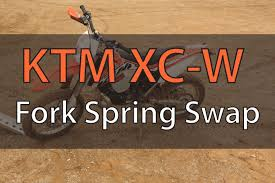 change wp ktm fork springs on 2014 ktm 300 xc w fix your dirt