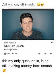 Smosh Memes - y all anthony left smosh 1 on trending why i left smosh anthony