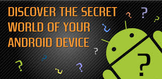 android secrets tips and tricks android secret codes for samsung htc sony