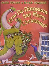 how do dinosaurs say merry 9780545416788
