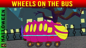 wheels on the bus hd nursery rhymes halloween special youtube