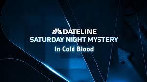 dateline sneak peek in cold blood nbc news