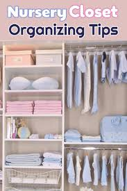 Closet Organizers For Baby Room Brilliant And Easy Baby Closet Organization And Nursery Closet