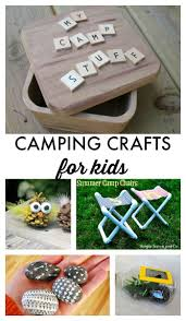 404 best camping activities games crafts u0026 camping with kids