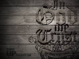 Designs In God We Trust Free Desktop Wallpaper In God We Trust Therhinoden Home