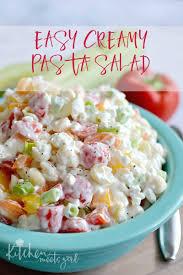 easy pasta salad easy creamy pasta salad kitchen meets