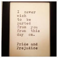 wedding quotes austen pride and prejudice quote typed on typewriter and framed 12 00