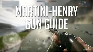 martini henry bf1 post nerf buff martini henry gun guide battlefield 1 youtube