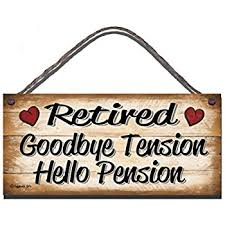 goodbye tension hello pension wooden sign wall plaque gift present retired goodbye tension