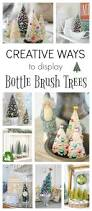 bottle brush trees creative ways to display town u0026 country living