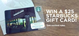 win gift cards win a 25 starbucks gift card vandyk of companies