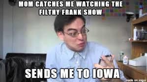 Filthy Frank Memes - filthy frank show team fortress 2 sprays