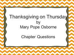 thanksgiving on thursday by pope osborne chapter questions