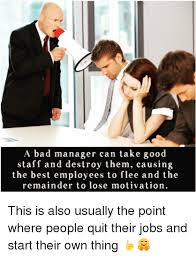 Bad Boss Meme - 25 best memes about bad manager bad manager memes