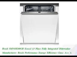 Bosch Avantixx Dishwasher Review Of Bosch Smv65e00gb Exxcel 13 Place Fully Integrated