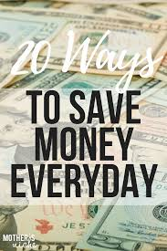 20 ways to save money everyday without coupons