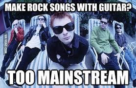 Radiohead Meme - radiohead making bleeps bloops solo mainstream since kid a 9gag