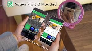 saavn apk saavn 5 0 pro apk cracked unlocked version mod