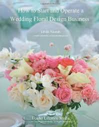 wedding floral business u2013 the institute of weddings
