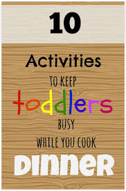 Cooking Gifts For Mom Really Fun And Practical Ideas For Toddlers To Do While You Cook