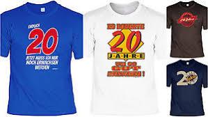 sprüche zum 20 geburtstag t shirt zum 20 geburtstag 20 jahre coole sprüche motive
