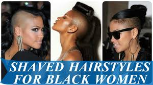 Black Hairstyles With Shaved Sides Shaved Hairstyles For Black Women Youtube