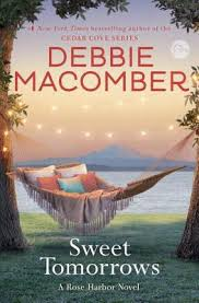 sweet tomorrows by debbie macomber hardcover booksamillion books