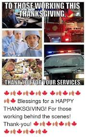 to those working this thanksgiving thankwoutfor your services