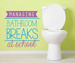 Things In The Bathroom The Teacher Wife Managing Bathroom Breaks At