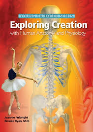 Human Anatomy And Physiology Textbook Online Apologia Exploring Creation With Human Anatomy And Physiology