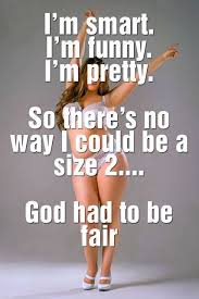 Curvy Girl Memes - 25 best funny quotes images on pinterest chubby girl gym humor