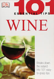 7 Essential Tips For New Smartphone Owners by Wine 101 Essential Tips Tom Stevenson 0635517096859 Amazon