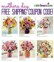 flowers free shipping 1 800 flowers mothers day free shipping coupon code