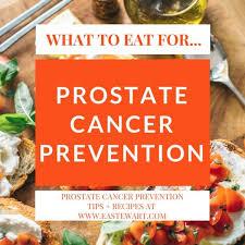 prostate cancer prevention foods u0026 recipes for men