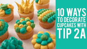 Wilton Cupcake Decorating How To Decorate Cupcakes With Tip 2a U2013 10 Ways Youtube