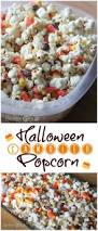 Simple Halloween Treat Recipes Best 25 Halloween Popcorn Ideas On Pinterest Halloween Treats