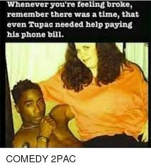 Paying Bills Meme - whenever you re feeling broke remember there was a time that even