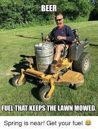 Lawn Mower Meme - 25 best memes about lawn mowing lawn mowing memes