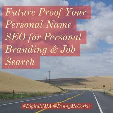 Name Your Resume Future Proof Your Personal Name Seo For Personal Branding U0026 Job