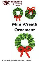 ravelry mini wreath ornament pattern by june gilbank