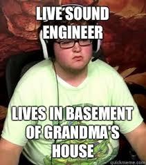 Sound Engineer Meme - meme memes quickmeme