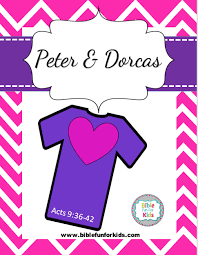 bible fun for kids peter and dorcas